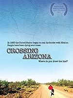 Crossing Arizona [DVD]