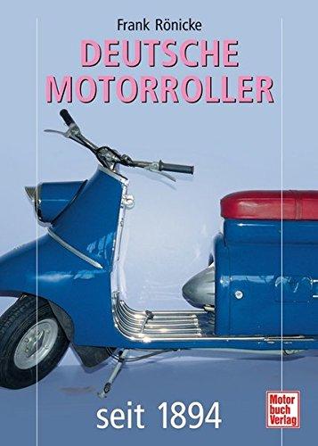 Deutsche Motorroller: seit 1894