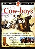 Cow-boys - Fiction ou réalité