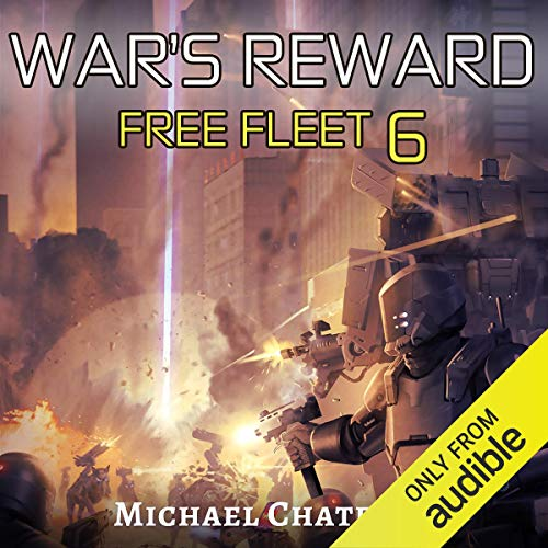 War's Reward                   By:                                                                                                                                 Michael Chatfield                               Narrated by:                                                                                                                                 Dan Bittner                      Length: 10 hrs and 13 mins     83 ratings     Overall 4.8
