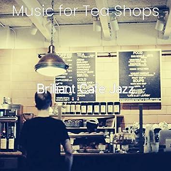Music for Tea Shops