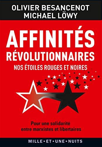 Affinités révolutionnaires: Nos étoiles rouges et noires