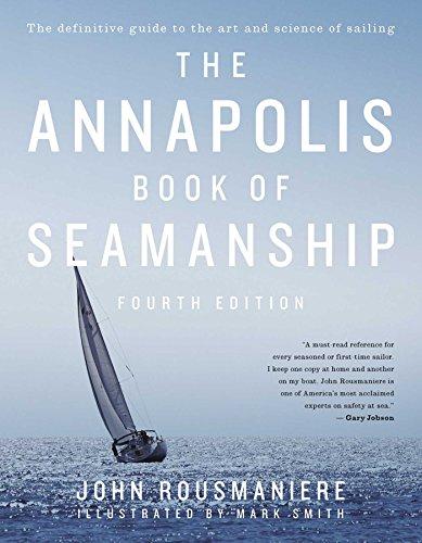 The Annapolis Book of Seamanship: Fourth Edition (English Edition)