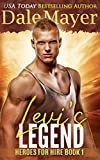 Levi's Legend: A SEALs of Honor World Novel (Heroes for Hire Book 1)
