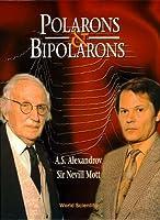 Polarons & Bipolarons