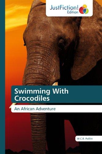 Swimming With Crocodiles (English Edition)