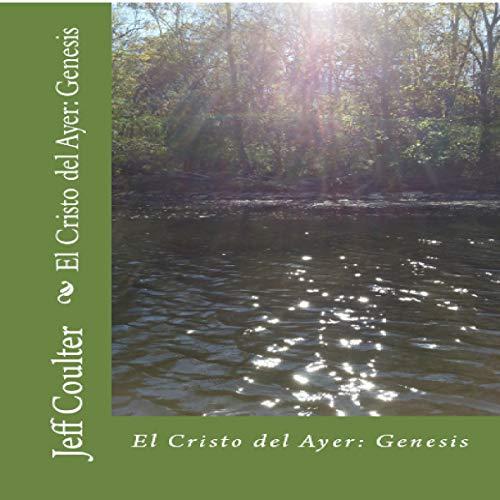 El Cristo de ayer [The Christ of Yesterday] audiobook cover art