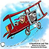 Pigs Fly: A Stanford & Loki Tale