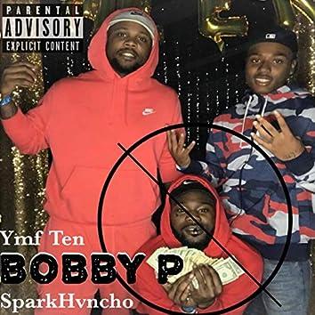 Bobby P (feat. SparkHuncho)