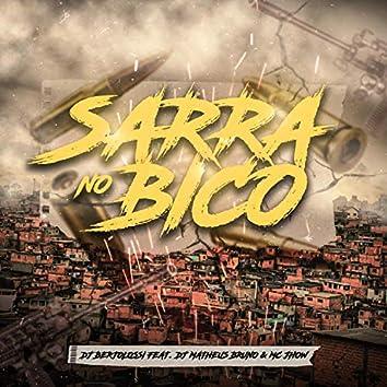 Sarra No Bico (feat. Mc Jhow & Matheus Bruno)