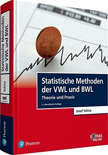 Statistische Methoden der VWL und BWL: Theorie und Praxis (Pearson Studium - Economic VWL)
