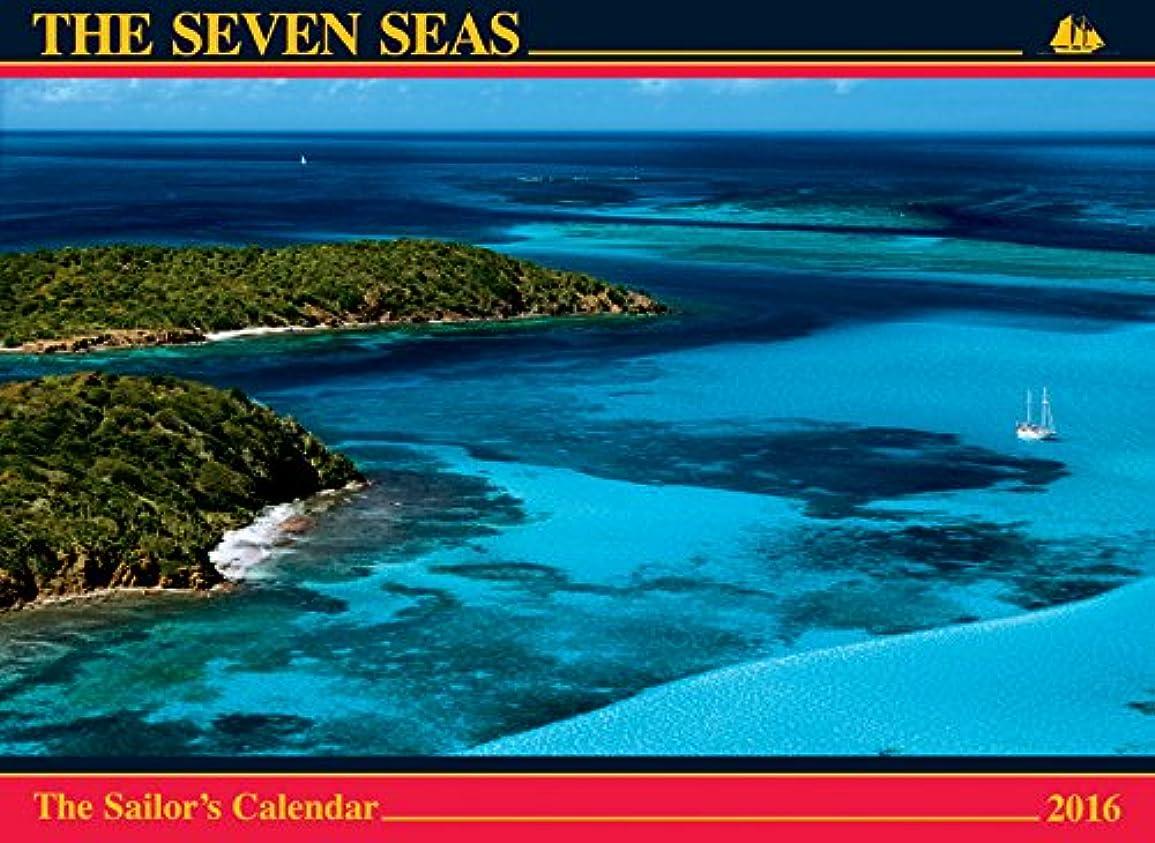 明示的にエアコン失業者The Seven Seas 2016 Calendar: The Sailors Calendar