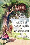 Alice's Adventures in Wonderland: Illustrated by John Tenniel