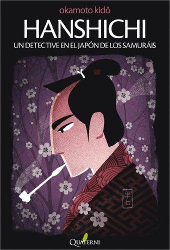 HANSHICHI. Un detective en el Japón de los samuráis (Spanish Edition)