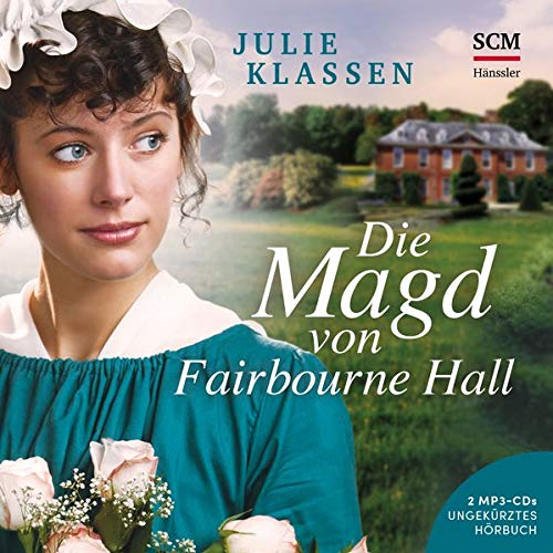 Die Magd von Fairbourne Hall - Hörbuch (MP3) (Regency-Liebesromane (5), Band 5)