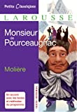 Monsieur de Pourceaugnac (Petits Classiques Larousse)