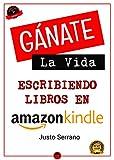 Gánate La Vida Escribiendo Libros En Amazon