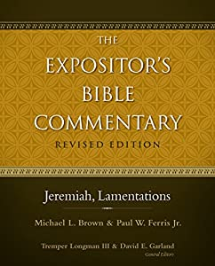 Jeremiah, Lamentations (The Expositor's Bible Commentary)