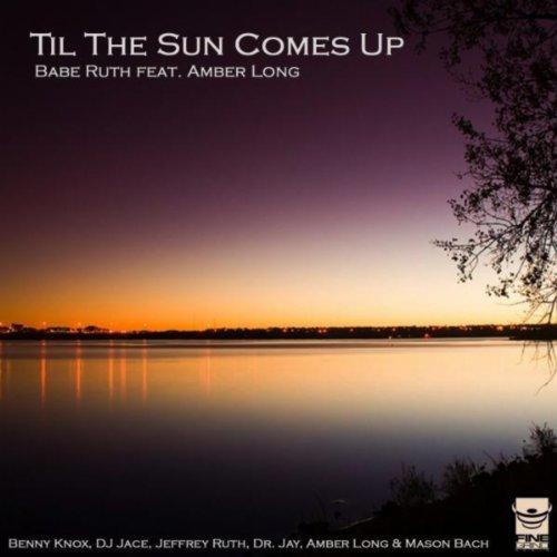 Til the Sun Comes Up (Dr Jays Eclipse Mix)