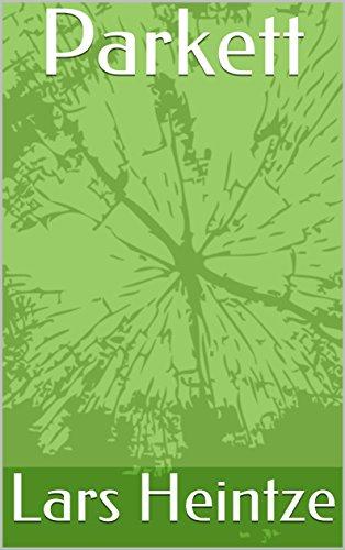 Parkett (German Edition)