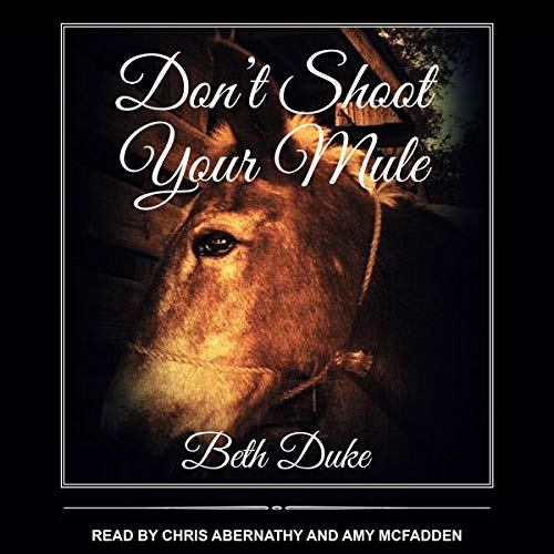 Don't Shoot Your Mule cover art