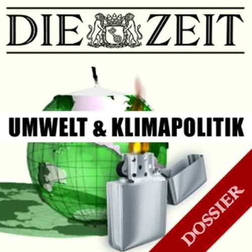 Umwelt und Klimapolitik (DIE ZEIT) Titelbild