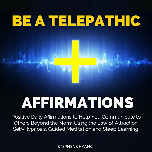 Be a Telepathic Affirmations audiobook cover art