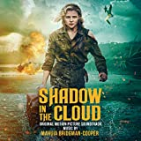 Shadow in the Cloud (Original Motion Picture Soundtrack) - Mahuia Bridgman-Cooper