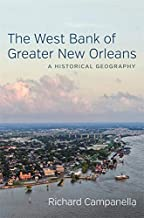 The West Bank of Greater New Orleans: A Historical Geography