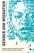 Gender and Migration: Feminist Interventions