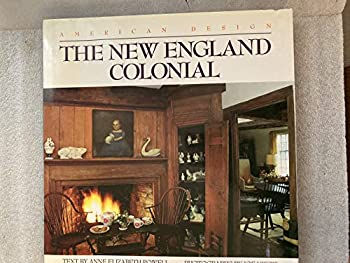 The New England Colonial: American Design Series (American Design) 0553053108 Book Cover