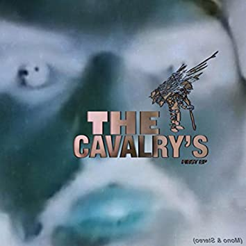 The Cavalry's First EP (Mono & Stereo)