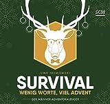 Survival - Wenig Worte, viel Advent: Der Männer-Adventskalender