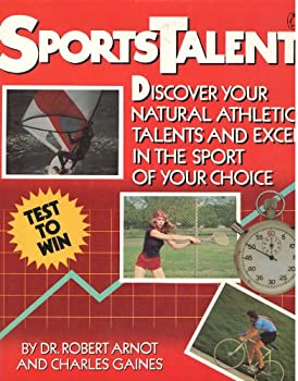 Sportstalent: Discover Your Natural Athletic Talents and Excel in the Sport of Your Choice 0140077901 Book Cover