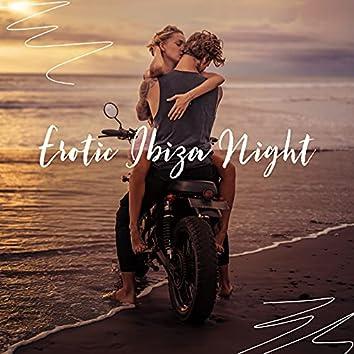 Erotic Ibiza Night - Ultimate Sunset Beach Chillout Music Mix