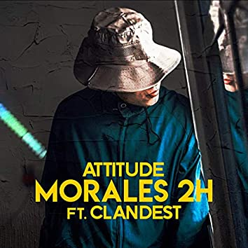 ATTITUDE (feat. Clandest)