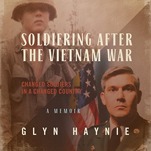 Soldiering After the Vietnam War audiobook cover art