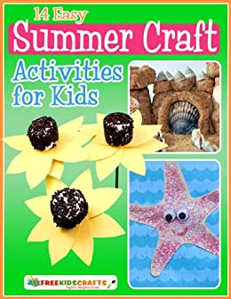 14 Easy Summer Craft Activities For Kids Kindle Edition By Publishing Prime Crafts Hobbies Home Kindle Ebooks Amazon Com