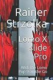 Lomo X slide Pro: With the Lomo Pop 9 on the Go