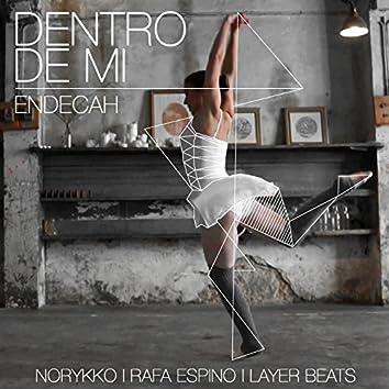 Dentro de Mí (feat. Norykko, Rafa Espino, Layer Beats)