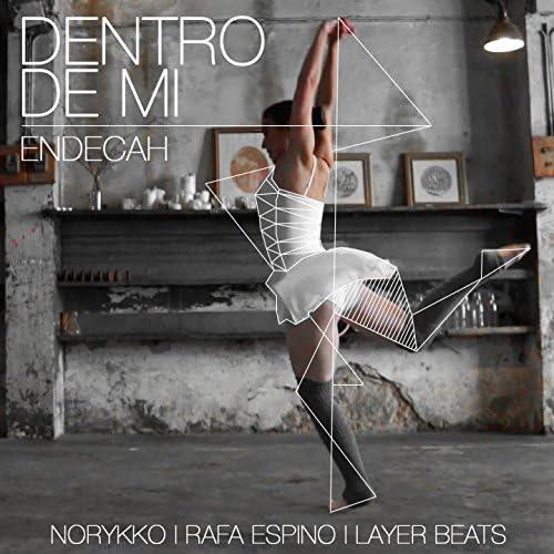 Endecah feat. Norykko, Rafa Espino & Layer Beats