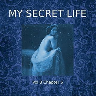 My Secret Life: Volume Three Chapter Six audiobook cover art