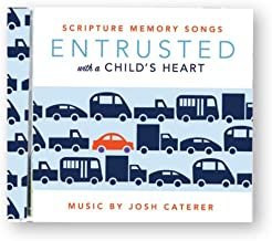 Entrusted with a Childs Heart: Scripture Memory Songs CD
