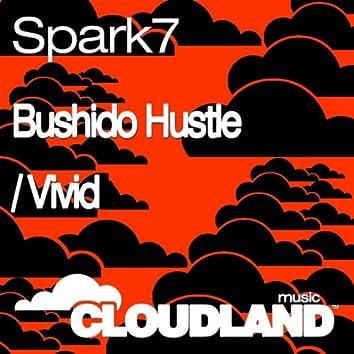 Bushido Hustle / Vivid