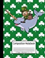 St. Patricks Day Gifts Kids Leprechaun Clover Narwhal Composition Notebook 110 Pages Wide Ruled 8.5 x 11 in: St Patricks Day Childrens Book