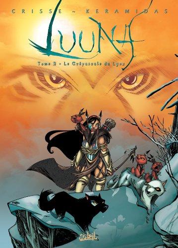 Luuna T02: Le Crépuscule du lynx