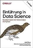 Einführung in Data Science: Grundprinzipien der Datenanalyse mit Python (Animals) - Joel Grus