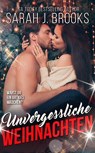 Unvergessliche Weihnachten: Liebesroman