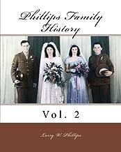 Phillips Family History: Vol. 2