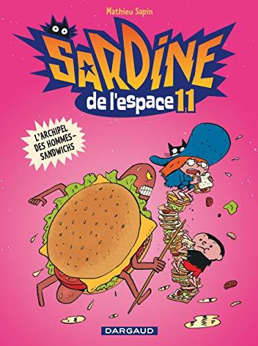 Sardine de l'espace - Tome 11 - L'Archipel des hommes-sandwichs